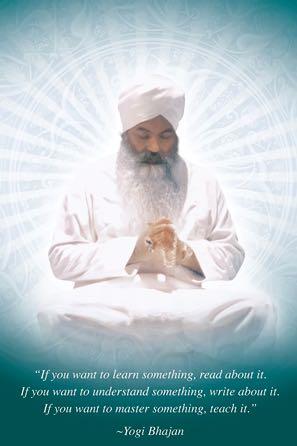 Yogi Bhajan teach it